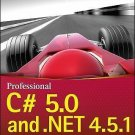 Professional C# 5. 0 and . NET 4. 5. 1 by Christian Nagel (2014, Paperback)