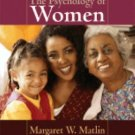 The Psychology of Women by Margaret W. Matlin (2007, Paperback)