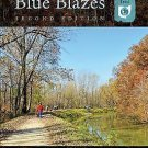 Follow the Blue Blazes : A Guide to Hiking Ohio's Buckeye Trail by Connie...