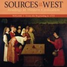 Sources of the West Vol. 1 : Readings in Western Civilization - From the...