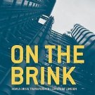 On the Brink : How a Crisis Transformed Lloyd's of London by Andrew Duguid...