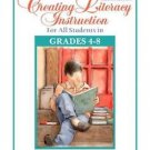 Creating Literacy Instruction for All Students in Grades 4 To 8 by Thomas G....