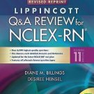 Lippincott's Q and A Review for NCLEX-RN by Diane Billings and Desiree Hensel...