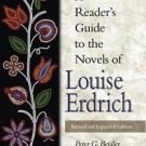 A Reader's Guide to the Novels of Louise Erdrich by Gay Barton and Peter G....