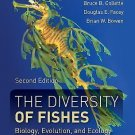 The Diversity of Fishes : Biology, Evolution, and Ecology by Gene S. Helfman,...