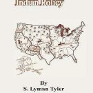 A History of Indian Policy by S Lyman Tyler (2001, Paperback)