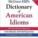McGraw-Hill's Dictionary of American Idioms and Phrasal Verbs by Richard A....