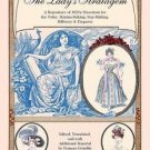 The Ladys Stratagem : A Repository of 1820s Directions for the Toilet, Mantua-Ma