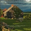 Old Homes of New England : Historic Houses in Clapboard, Shingle, and Stone...