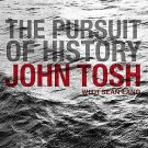 The Pursuit of History: Aims, Methods, And New Directions in the Study of...