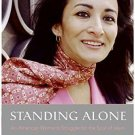 Plus: Standing Alone : An American Woman's Struggle for the Soul of Islam by...