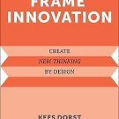 Design Thinking, Design Theory: Creating Frames : A New Design Practice for...