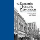 Economics of Historic Preservation : A Community Leader's Guide by Donovan...