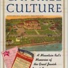 Catskill Culture : A Mountain Rat's Memories of the Great Jewish Resort Area...
