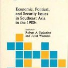 Economic, Political and Security Issues in Southeast Asia in the 1980s No. 7...