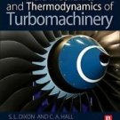 Fluid Mechanics and Thermodynamics of Turbomachinery by S. L. Dixon and...