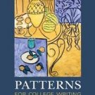 Patterns for College Writing with 2009 MLA Update : A Rhetorical Reader and...