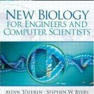 New Biology for Engineers and Computer Scientists by Stephen W. Byers and...