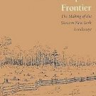 The Developer's Frontier : The Making of the Western New York Landscape by...