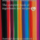 The Cook's Companion : The Complete Book of Ingredients and Recipes for the...