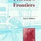 A History of the Trans-Appalachian Frontier: Florida's Frontiers by Paul E....