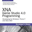 Developer's Library: XNA Game Studio 4. 0 Programming : Developing for...