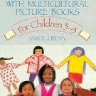 Building Bridges with Multicultural Picture Books : For Children 3-5 by...