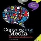 Converging Media : A New Introduction to Mass Communication by John V. Pavlik...