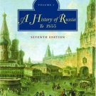 A History of Russia : Volume 1: To 1855 by Nicholas V. Riasanovsky and Mark...