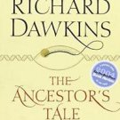 The Ancestor's Tale : A Pilgrimage to the Dawn of Evolution by Richard...