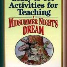 Ready-to-Use Activities for Teaching a Midsummer Night's Dream, Grades 7-9 by...