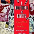 A Mouthful of Rivets : Women at Work in World War II by Christy Wise and...