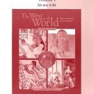 Map Workbook Volume I for Use with the West in the World Vol. 1 (2003,...