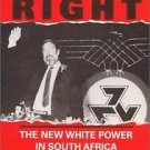 Hard Right : The New White Power in South Africa by Van Rooyen and Johann Van...