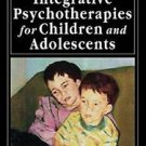 A Handbook of Integrative Psychotherapies for Children and Adolescents by...