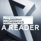 An Historical Introduction to the Philosophy of Mathematics: a Reader (2016,...