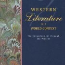 Western Literature in a World Context Vol. 2 : The Enlightenment Through the...