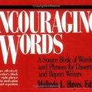 Encouraging Words : A Source Book of Phrases for Dissertation and Report...