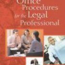 Office Procedures for the Legal Professional by Judy A. Long