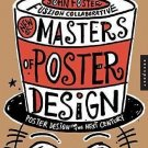 New Masters of Poster Design : Poster Design for the Next Century by John...