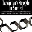 Cambridge Studies in Philosophy and Biology: Darwinism's Struggle for...