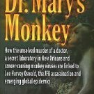 Dr. Mary's Monkey : How the Unsolved Murder of a Doctor, a Secret Laboratory...