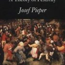 In Tune with the World : A Theory of Festivity by Josef Pieper (1999,...