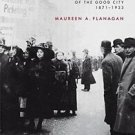 Seeing with Their Hearts : Chicago Women and the Vision of the Good City,...
