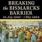 Breaking the Bismark's Barrier, 22 July 1942 - 1 May 1944 History of United...