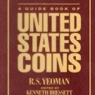 A Guide Book of United States Coins : The Official Red Book by R. S. Yeoman...