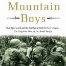 The Ghost Mountain Boys : Their Epic March and the Terrifying Battle for New...