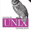 Learning the UNIX Operating System : A Concise Guide for the New User by...