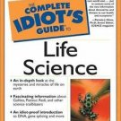 The Complete Idiot's Guide: Life Science by Lesley A. DuTemple and Macmillan...