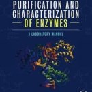 Experiments in the Purification and Characterization of Enzymes : A...